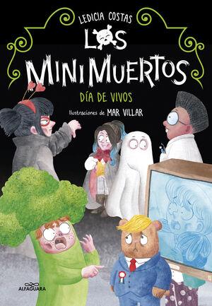 LOS MINIMUERTOS 4. DÍA DE VIVOS