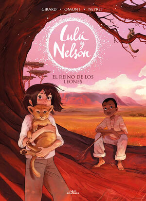EL REINO DE LOS LEONES - LULÚ Y NELSON 2