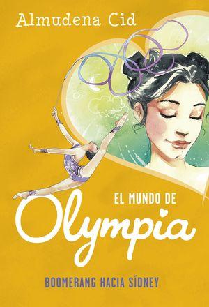 BOOMERANG HACIA SÍDNEY - EL MUNDO DE OLYMPIA 3