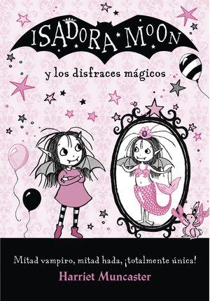 ISADORA MOON Y LOS DISFRACES MAGICOS - ISADORA MOON 8