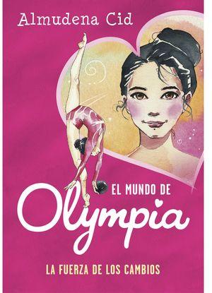 LA FUERZA DE LOS CAMBIOS - EL MUNDO DE OLYMPIA 1