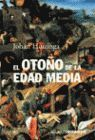 OTOÑO DE LA EDAD MEDIA, EL