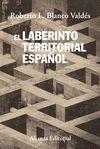 LABERINTO TERRITORIAL ESPAÑOL