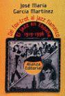 DEL FOX-TROT AL JAZZ FLAMENCO. EL JAZZ EN ESPAÑA 1919-1996