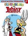 VACACIONES CON ASTÉRIX 2. EDUCACION PRIMARIA