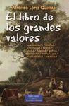 LIBRO DE LOS GRANDES VALORES, EL