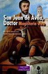 SAN JUAN DE ÁVILA, DOCTOR
