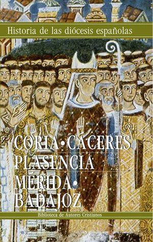 IGLESIAS DE CORIA-CACERES, PLASENCIA Y MERIDA-BADAJOZ