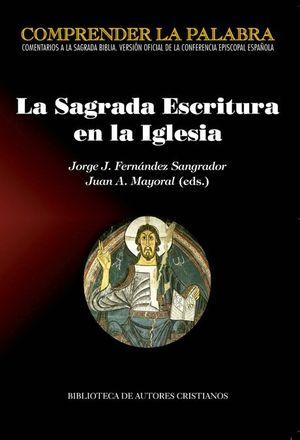 LA SAGRADA ESCRITURA EN LA IGLESIA. ACTAS DEL CONGRESO CON MOTIVO DE LA PUBLICAC