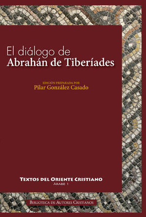 EL DIÁLOGO DE ABRAHÁN DE TIBERÍADES CON ABD AL-RAHMAN AL-HASIMI EN JERUSALÉN HAC