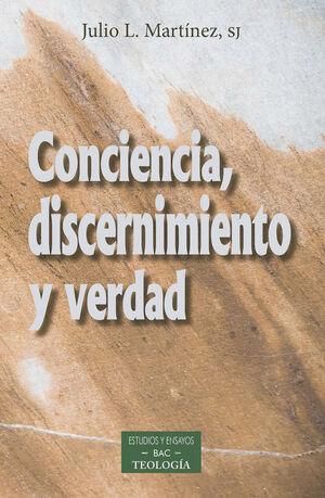 CONCIENCIA,DISCERNIMIENTO Y VERDAD