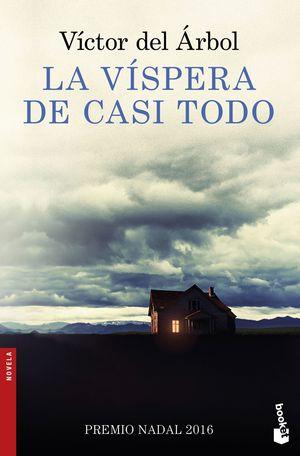 LA VÍSPERA DE CASI TODO (PREMIO NADAL 2016)