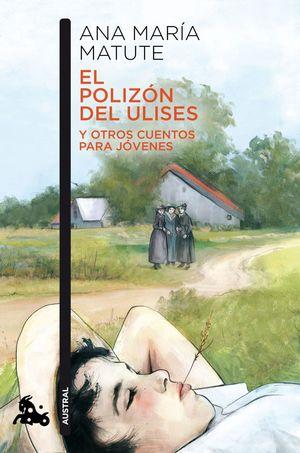 EL POLIZÓN DEL ULISES Y OTROS CUENTOS PARA JÓVENES