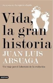 VIDA, LA GRAN HISTORIA (+ DIARIO DE EXCAVACION )
