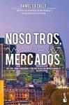 NOSOTROS, LOS MERCADOS