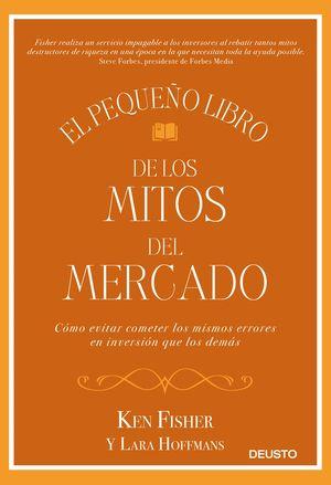 EL PEQUEÑO LIBRO DE LOS MITOS DEL MERCADO