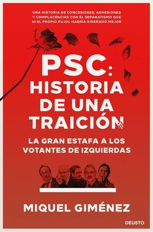 PSC. HISTORIA DE UNA TRAICIÓN