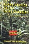 FLORA EXÓTICA EN LAS ISLAS CANARIAS