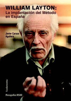 WILLIAM LAYTON: LA IMPLANTACION DEL METODO EN ESPAÑA