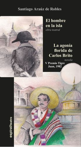 EL HOMBRE EN LA ISLA / LA AGONIA FLORIDA DE CARLOS BRITO