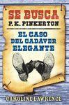 SE BUSCA P.K.PINKERTON. CASO 2. CASO DEL CADAVER ELEGANTE, EL