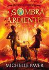 SOMBRA ARDIENTE, LA. DIOSES Y GUERREROS II