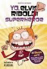 YO, ELVIS RIBOLDI, SUPERHEROE / YO, ELVIS RIBOLDI (+CAMISETA) 9/10