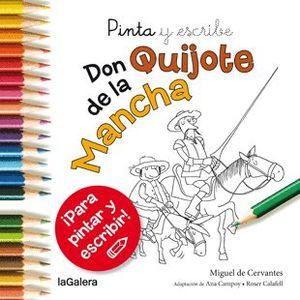 DON QUIJOTE DE LA MANCHA. PINTA Y ESCRIBE