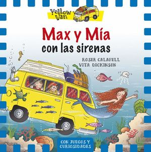 MAX Y MÍA CON LAS SIRENAS - YELLOW VAN