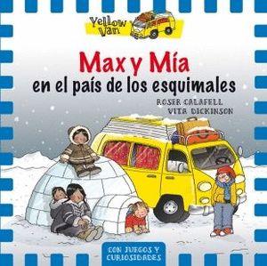 MAX Y MÍA EN EL PAÍS DE LOS ESQUIMALES - YELLOW VAN