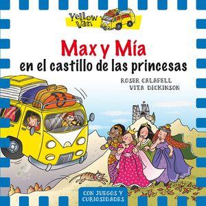 MAX Y MÍA EN EL CASTILLO DE LAS PRINCESAS - YELLOW VAN