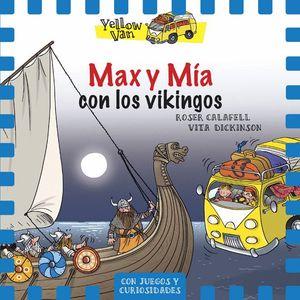 MAX Y MIA CON LOS VIKINGOS - YELLOW VAN