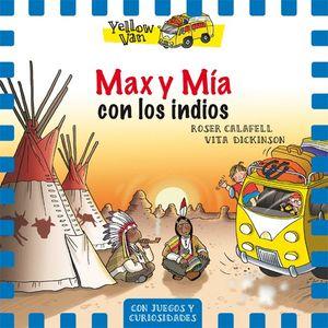 MAX Y MÍA CON LOS INDIOS - YELLOW VAN