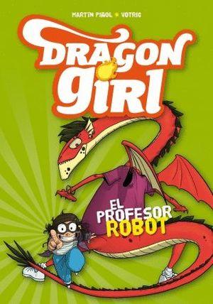 EL PROFESOR ROBOT - DRAGON GIRL 2