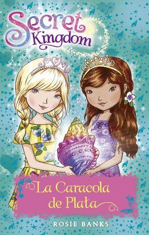 LA CARACOLA DE PLATA - SECRET KINGDOM 32