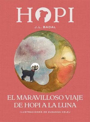 EL MARAVILLOSO VIAJE DE HOPI A LA LUNA - HOPI 10