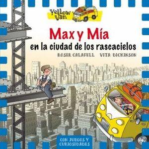 MAX Y MIA EN LA CIUDAD DE LOS RASCACIELOS - YELLOW VAN