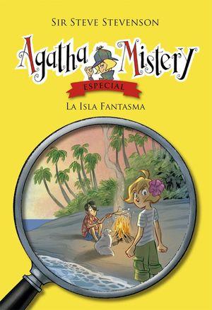 LA ISLA FANTASMA - AGATHA MISTERY ESPECIAL 3