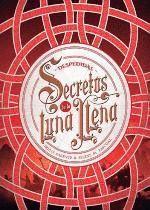 DESPEDIDAS. SECRETOS DE LUNA LLENA