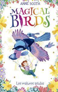 MAGICAL BIRDS 3 MALUROS AZULES