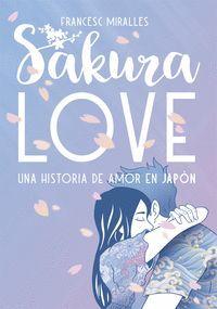 SAKURA LOVE. UNA HISTORIA DE AMOR EN JAPÓN