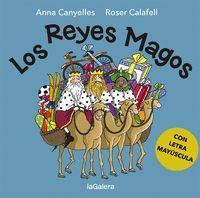 LOS REYES MAGOS (CON LETRA MAYÚSCULA)
