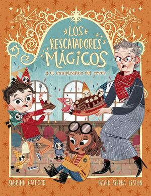 LOS RESCATADORES MÁGICOS Y EL CUMPLEAÑOS DEL REVÉS 2