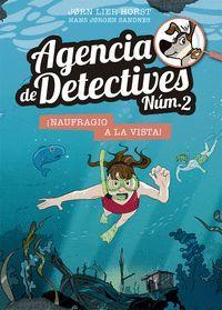 AGENCIA DE DETECTIVES NÚM. 2 - 13. NAUFRAGIO A LA VISTA!
