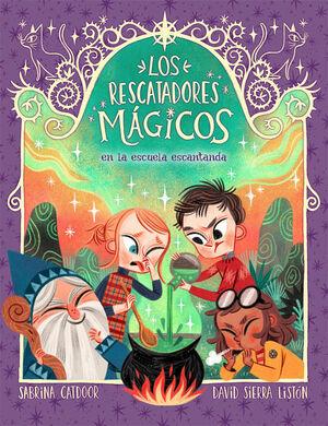 LOS RESCATADORES MÁGICOS 3 EN LA ESCUELA ENCANTADA
