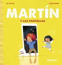 MARTIN Y LAS PANTALLAS