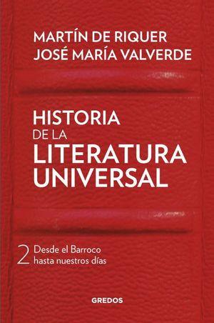 HISTORIA DE LA LITERATURA UNIVERSAL 2 DESDE EL BARROCO HASTA NUESTROS DIAS