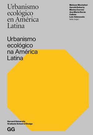 URBANISMO ECOLÓGICO EN AM�ÉRICA LATINA