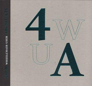 FOUR WHEELCHARIS-USER ARCHITECTS