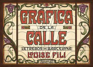 GRÁFICA DE LA CALLE. LETREROS DE BARCELONA